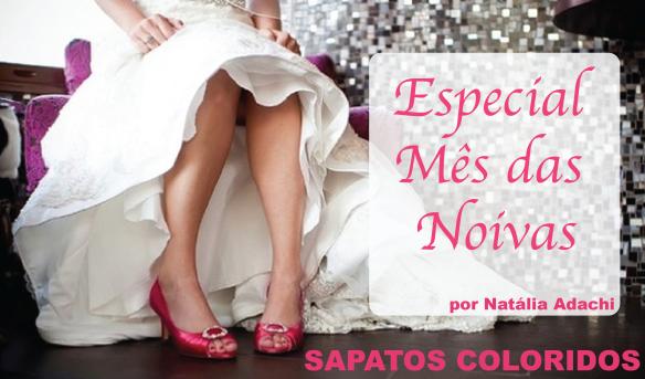 1-mes-das-noivas-maio-sapato-colorido-tendencia-2013-noiva-casamento-cor-vermelho-rosa-roxo-lilas-amarelo-brecho