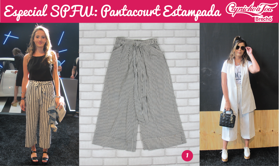 2-pantacourt-estampada-look-spfw-sao-paulo-fashion-week-brecho-capricho-a-toa